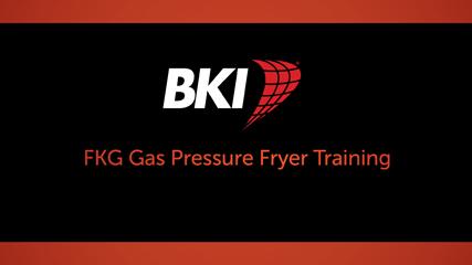 FKG Gas Pressure Fryer Training